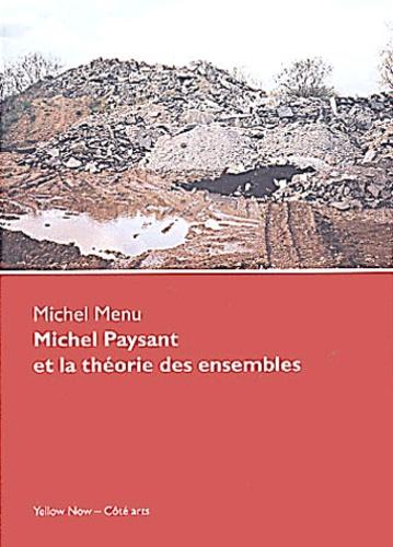 Michel Menu - Michel Paysant et la théorie des ensembles.