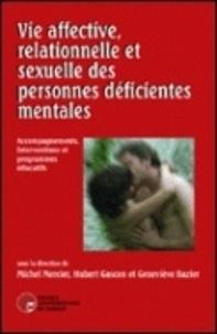 Vie affective et sexuelle des personnes déficientes mentales- Accompagnements, interventions et programmes éducatifs - Michel Mercier | Showmesound.org