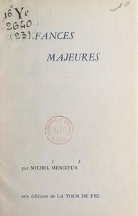 Michel Mercœur - Enfances majeures.