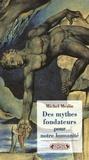 Michel Meslin - Des mythes fondateurs pour notre humanité.