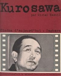 Michel Mesnil et Akira Kurosawa - Kurosawa.