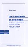 Michel Messu - De la méthode en sociologie.