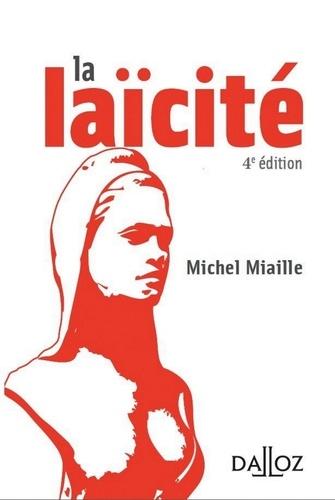 Michel Miaille - La laïcité - 4e ed..