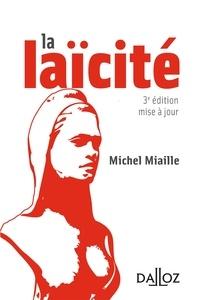 Michel Miaille - La laïcité. Solutions d'hier, problèmes d'aujourd'hui.