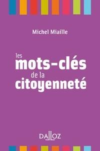 Michel Miaille - Les mots-clés de la citoyenneté.