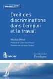 Michel Miné - Droit des discriminations dans l'emploi et le travail.