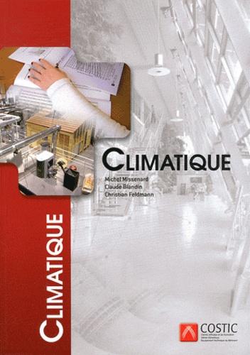 Michel Missenard et Claude Blandin - Climatique.