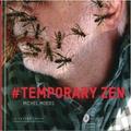 Michel Moers - Temporary zen.