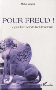 Pour Freud! - Le petit livre noir de lanti-freudisme.pdf