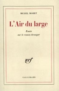Michel Mohrt - Air au large - Tome 1.