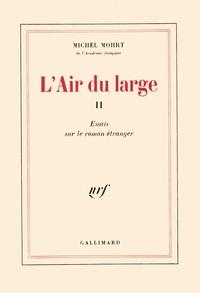 Michel Mohrt - L'air du large - Tome 2.
