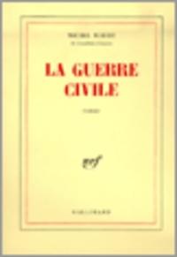 Michel Mohrt - La guerre civile.