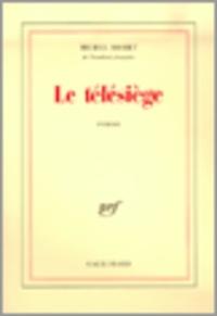 Michel Mohrt - Le télésiège.