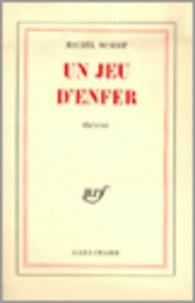 Michel Mohrt - Un jeu d'enfer.