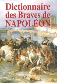 Michel Molières et Natalia Griffon de Pleineville - Dictionnaire des Braves de Napoléon.
