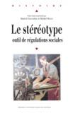 Michel Molin et Marcel Grandière - Le stéréotype, outil de régulations sociales.