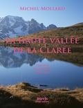 Michel Mollard - La Haute Vallée de la Clarée.