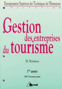 Michel Monereau - Gestion des entreprises du tourisme - BTS tourisme-loisirs, 1re année.