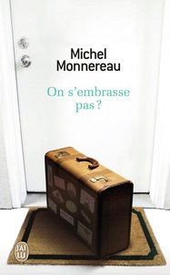 Michel Monnereau - On s'embrasse pas ?.