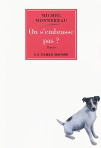 Michel Monnereau - On s'embrasse pas ?.