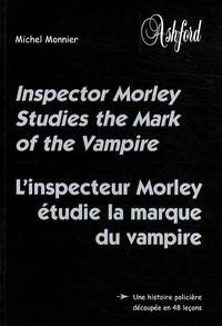 Michel Monnier - L'inspecteur Morley étudie la marque du vampire - Inspector Morley Studies the Mark of the Vampire.