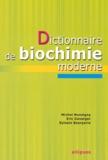 Michel Monsigny et Eric Duverger - Dictionnaire de biochimie moderne.