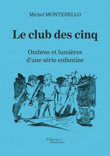 Le Club Des Cinq Série