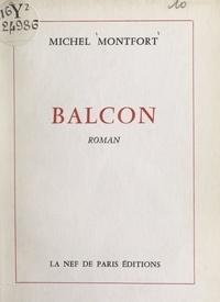 Michel Montfort - Balcon.