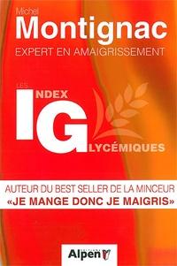 Michel Montignac - Découvrez les index glycémiques.