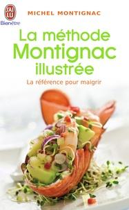 Michel Montignac - La méthode Montignac illustrée.