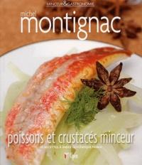 Michel Montignac - Poissons et crustacés minceur - 50 recettes à index glycémique faible.