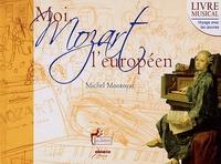 Feriasdhiver.fr Moi, Mozart l'européen Image