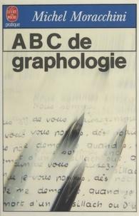 Michel Moracchini - ABC de graphologie.