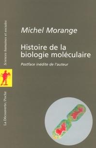 Michel Morange - Histoire de la biologie moléculaire.