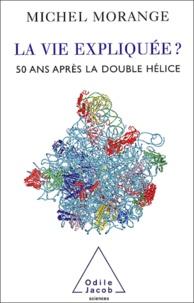 La vie expliquée ? 50 ans après la double-hélice.pdf