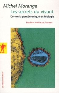 Les secrets du vivant - Contre la pensée unique en biologie.pdf