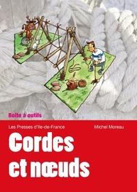Cordes et noeuds - Amarrer, lier, saisir, nouer, arrimer ....pdf