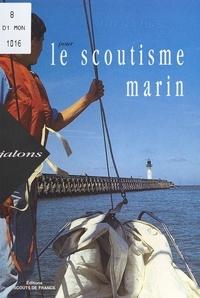 Michel Moreau - Jalons pour le scoutisme marin:une voie pour le développement.