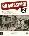 Michel Morel et Evelina Bologna-Tollemer - Bravissimo! 2 - Quaderno degli esercizi.