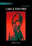 Michel Morel - L'Art à tout prix.