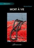 Michel Morel - Mort à vie.