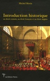 Michel Morin - Introduction historique au droit romain, au droit français et au droit anglais.