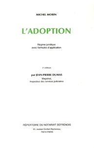 L'adoption- Régime juridique avec formules d'application - Michel Morin pdf epub