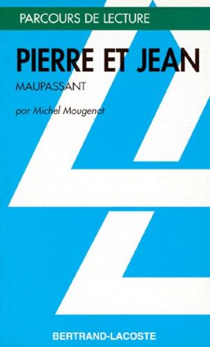 Michel Mougenot - Pierre et Jean, Guy de Maupassant.
