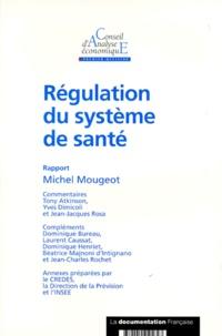 Michel Mougeot - Régulation du système de santé.