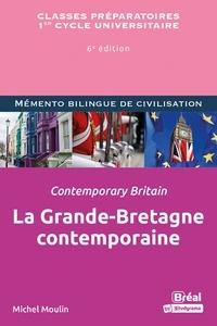 Michel Moulin - La Grande-bretagne contemporaine.