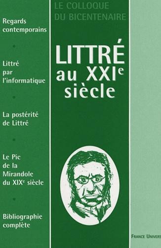 Michel Mourlet - Littré au XXIe siècle - Le colloque du bicentenaire.