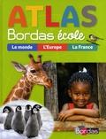 Michel Mouton-Barrère et Eric Monfort - Atlas Bordas école.