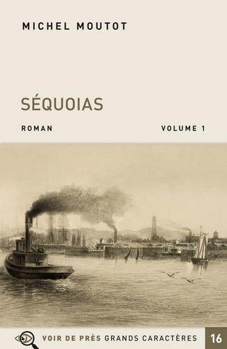 Michel Moutot - Séquoias - Pack en 2 volumes.
