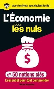 Michel Musolino - 50 notions clés sur l'Economie pour les nuls.